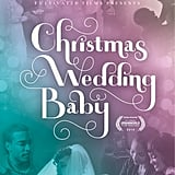 Christmas Wedding Baby