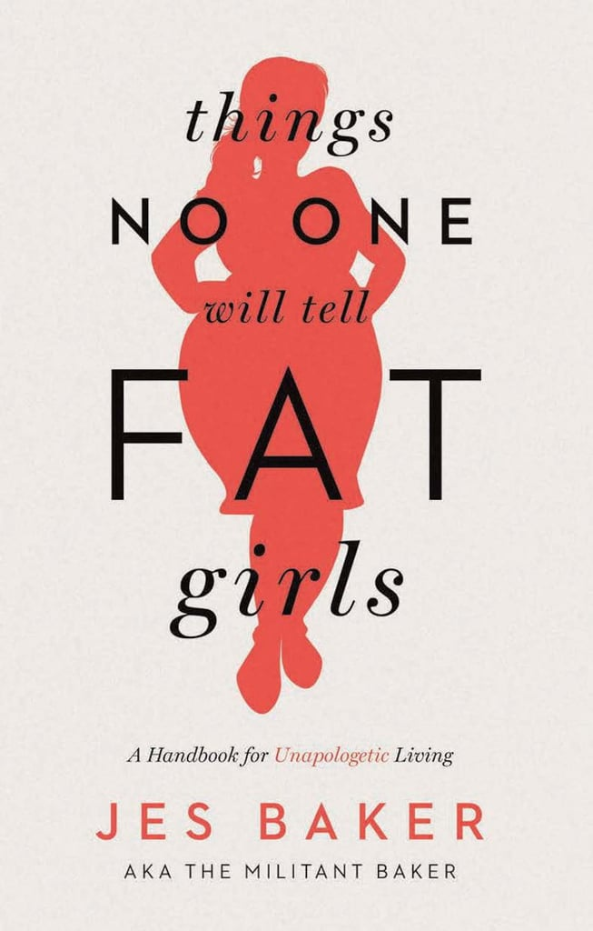 Things No One Will Tell Fat Girls