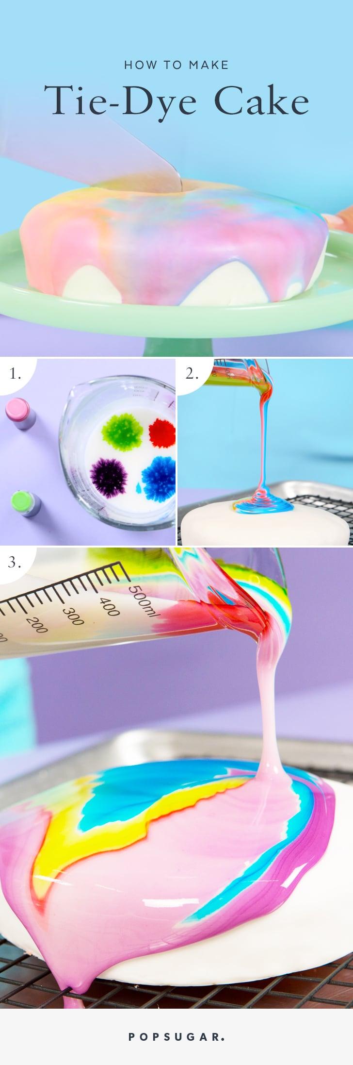 Tie Dye Cake Food Video Popsugar Food