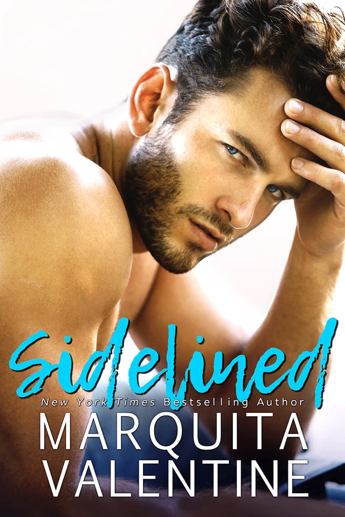 Sidelined, Out Sept. 19
