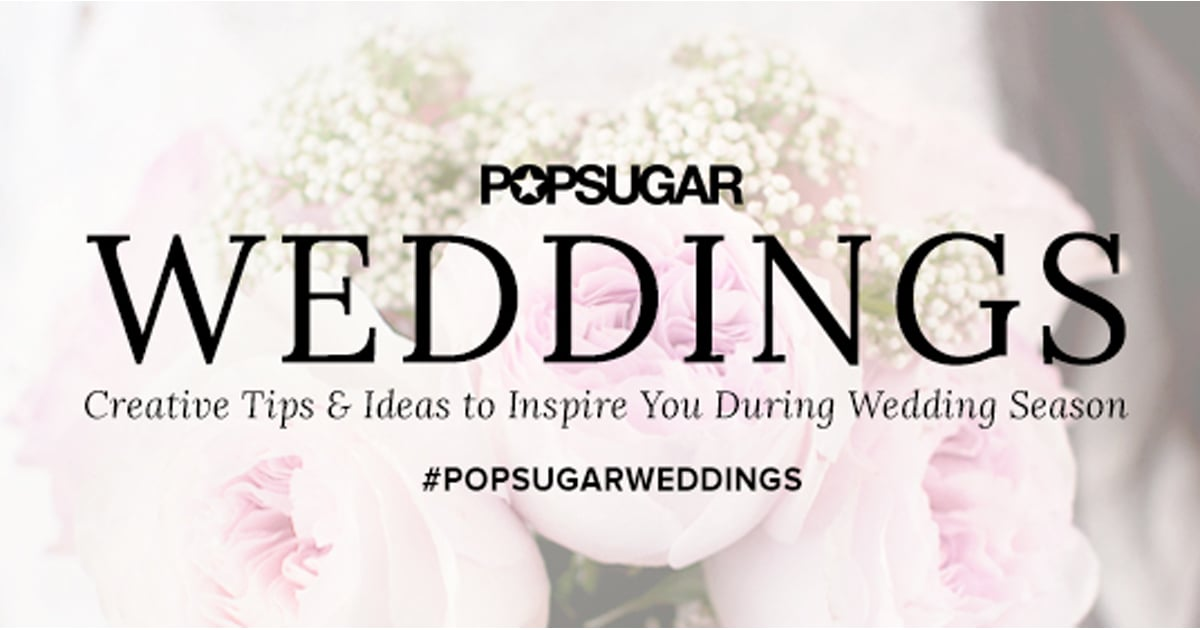 love popsugar wedding guide