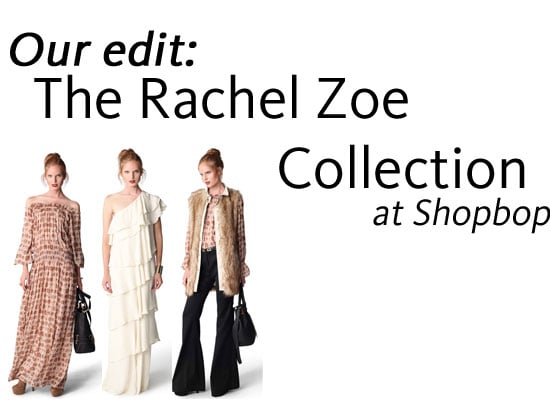 Rachel Zoe Collection Now Available on Shopbop! We're Celebrating by Picking Our Top Five Styles