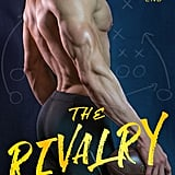 The Rivalry, Out Nov. 21