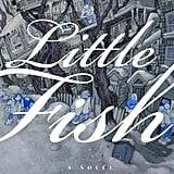Little Fish by Casey Plett