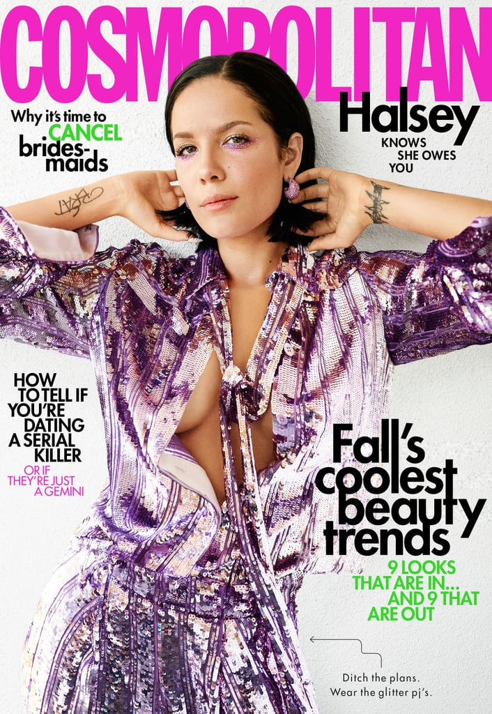 """Halsey is a woman of many interests, and she certainly isn't ashamed of it. The 24-year-old singer covers Cosmopolitan's October issue, where she discusses being a multidimensional pop star and why she won't allow people to define her as an artist.  """"Sometimes I want to have really good sex and sometimes I want to save the world, and sometimes I might try to do both in the same day!"""" While speaking about the criticism she's faced from fans demanding that she choose between being a political voice and a rebel in the music industry, Halsey emphasized that she's human. """"Like, how f*cking immune are you to the human experience?"""" she said. """"Sometimes I want to have really good sex and sometimes I want to save the world, and sometimes I might try to do both in the same day!""""  To her credit, she has done both. Halsey protested against a series of restrictive abortion bills earlier this year by partnering with the ACLU all while continuing to release music about her personal experiences with love. """"That's the problem: I'll do what I want, knock down everyone in my path who says I shouldn't, and then when people don't like it, I'm like, 'Why?!'"""" she said. """"When I made 'Nightmare,' there were people saying, 'I don't think this is the move. You just had a number one song and now you're gonna put out this weird, political song that's not safe.' Well, yeah, that's why I'm gonna do it."""" The singer also opened up about dealing with bipolar disorder and how putting so much of her energy into making music helps her manage it. """"Music is this thing that I get to focus all my chaotic energy into, and it's not a void that doesn't love me back,"""" she said. """"It's been the only place I can direct all that and have something to show for it that tells me, 'Hey, you're not that bad.' If my brain is a bunch of broken glass, I get to make it into a mosaic."""" Read Halsey's full interview over at Cosmopolitan.com."""