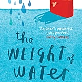 The Weight of Water  (10+)