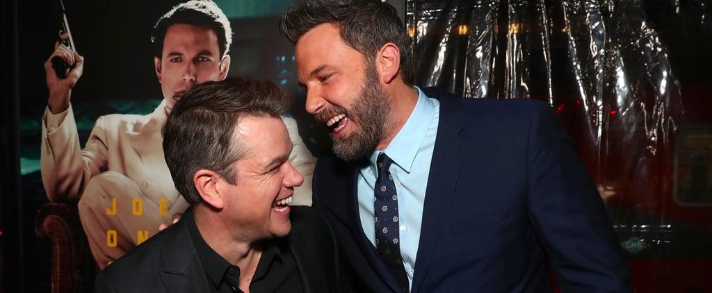 "Matt Damon Says BFF Ben Affleck ""Couldn't Be Happier"" After Rehab"
