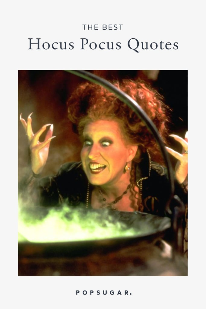 Best Hocus Pocus Quotes | POPSUGAR Entertainment
