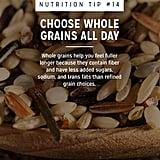 Choose Whole Grains