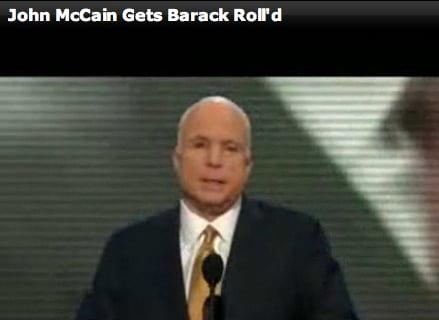McCain Got Barack-Rolled!