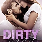 Dirty Like Me: A Dirty Rockstar Romance by Jaine Diamond
