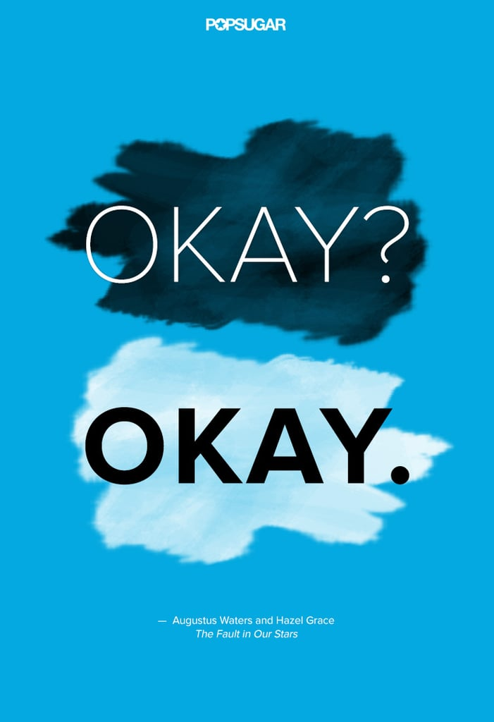 Quotes From The Fault In Our Stars Popsugar Celebrity