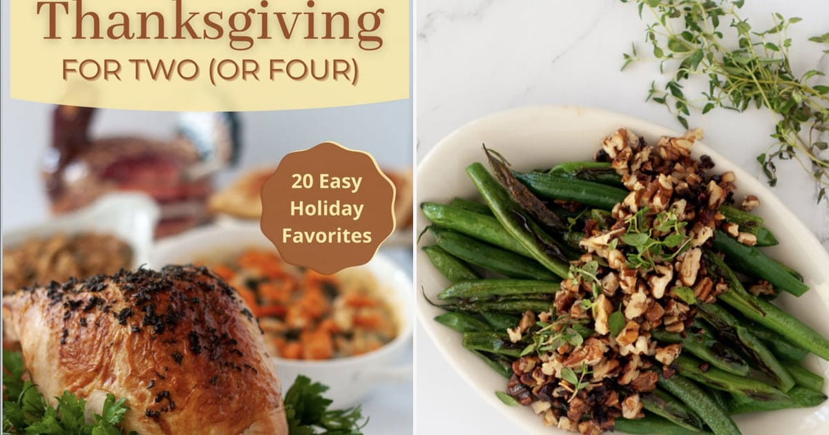 Small Group This Year? This Cookbook Has Tons of Delicious Thanksgiving Recipes For 2 and 4