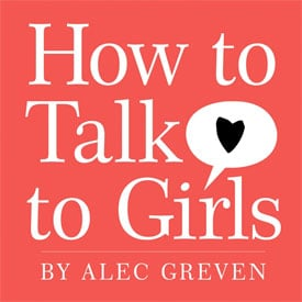 Texts and Tunes: How to Talk to Girls