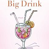 Beth Kendrick's favorite book of 2014: Keep Calm and Carry a Big Drink by Kim Gruenenfelder