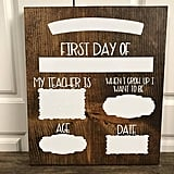 First-Day-of-School Dry Erase Board
