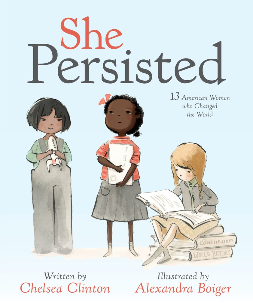First Look at Chelsea Clinton's Book She Persisted