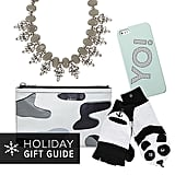 Get ahead of the rush, and hop on over to POPSUGAR Fashion to kick-start your holiday shopping with 21 one-size-fits-all gifts.