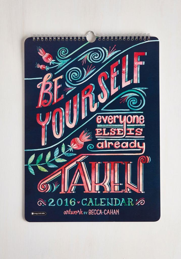 Day, Month, Cheer 2016 Wall Calendar ($14, originally $20)
