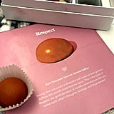 Lastly, Respect Is Represented by a Strong Dark Chocolate Threaded With Saffron, a Highly Revered Spice
