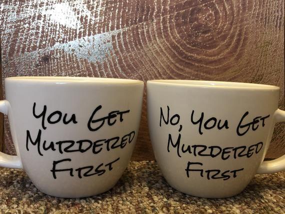 """Schitt's Creek """"You Get Murdered First"""" Mug Set"""