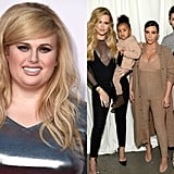 Rebel Wilson vs. The Kardashian Family