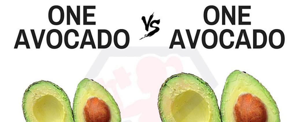 This Comparison Photo Shows Why Avocados May Be Causing You to Gain Weight