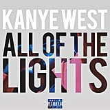 """""""All of the Lights"""""""