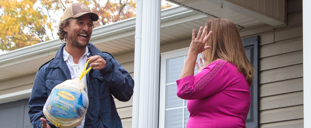 Watch Matthew McConaughey Surprise Those in Need With Thanksgiving Turkeys