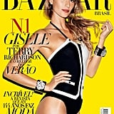 Gisele Bundchen was the covergirl for the first Brazilian edition of Harper's Bazaar.