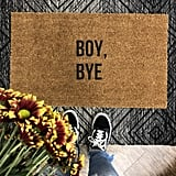 Boy, Bye Doormat