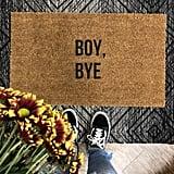 Boy, Bye Doormat