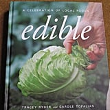 Photo Gallery: Edible