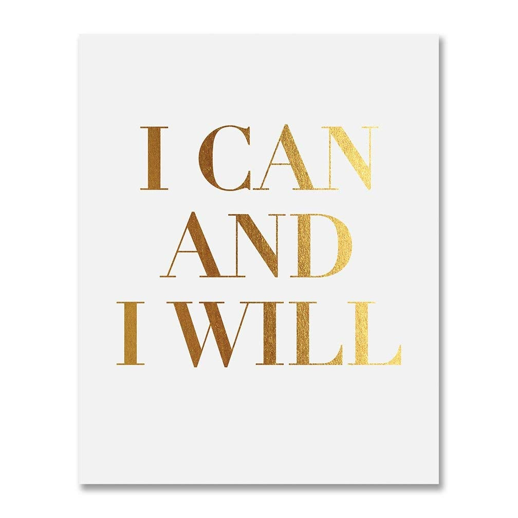 """""""I Can and I Will"""" Gold Foil Print"""