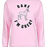 Topshop by Tee & Cake Dane I'm Great Sweatshirt ($58)