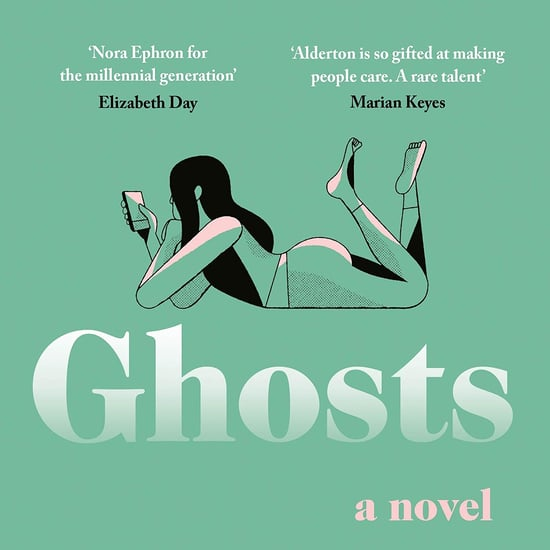 Ghosts by Dolly Alderton Book Review