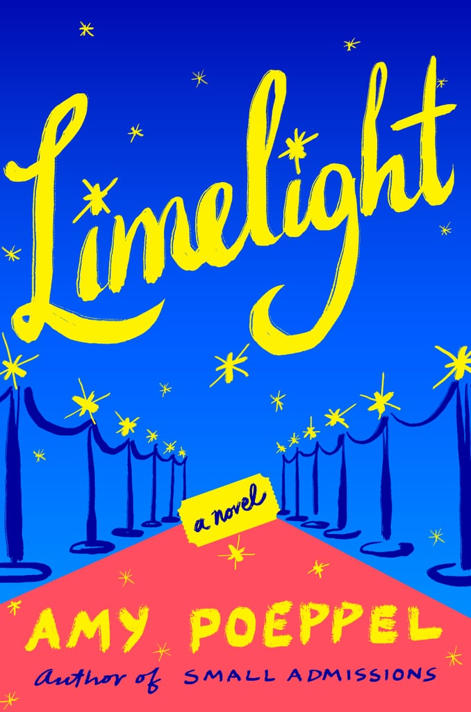 Limelight by Amy Poeppel, Out May 1