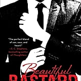 "Beautiful Bastard Series Like Fifty Shades of Grey, the Beautiful Bastard series (written by Lauren Billings and Christina Hobbs) began as Twilight fan fiction. In the books, Chloe Mills is an intern at a major media conglomerate, and Bennett Ryan is the heir and executive who has returned from France to Chicago to take control of the company. ""He's exacting, blunt, inconsiderate — and completely irresistible."""
