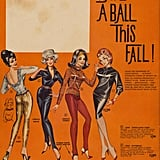 Well, in those sparkly pants, how could you not have a ball this Fall?