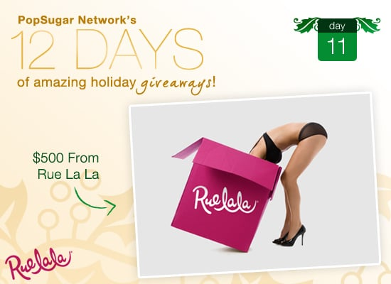 12 Days of Holiday Giveaways, Day 11: Win $500 From Rue La La!