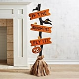 If the Broom Fits Wooden Halloween Decor