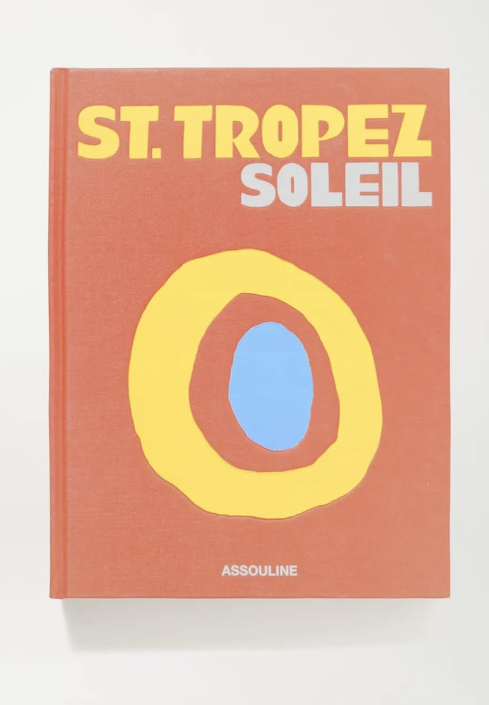 Assouline  St. Tropez Soleil by Simon Liberati Hardcover Book