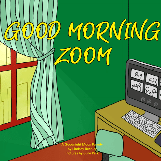 Mom Writes Good Morning Zoom to Help Kids Navigate Pandemic