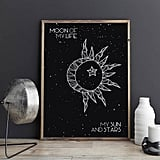 Moon of My Life Poster ($7)