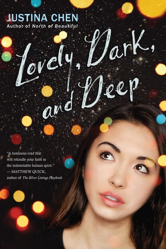 Lovely, Dark, and Deep by Justina Chen (Out July 31)