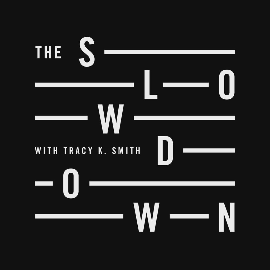 Subscribe to The Slowdown Podcast