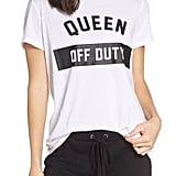 """""""Queen Off Duty"""" Tee"""