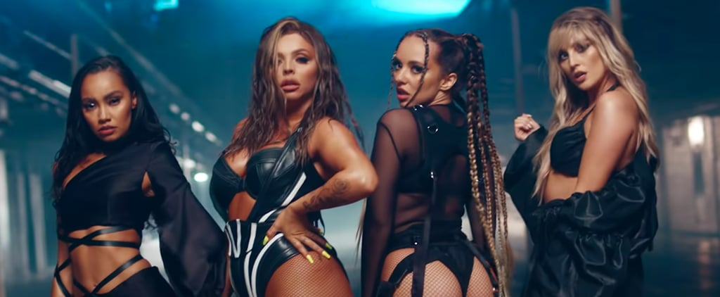 Little Mix's Sexy Music Videos Are Always Fun