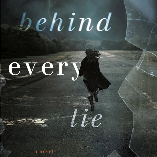 Christina McDonald Behind Every Lie Book Cover and Excerpt