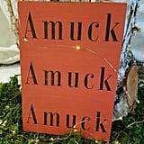 Amuck Amuck Amuck Halloween Sign